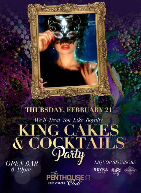 King Cakes & Cocktails Party at Penthouse Club New Orleans
